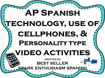 AP Spanish Technology, Use of Cell Phones & Personality Ty