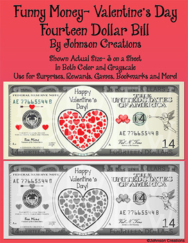 Funny Money- Valentine's Day $14 Bill