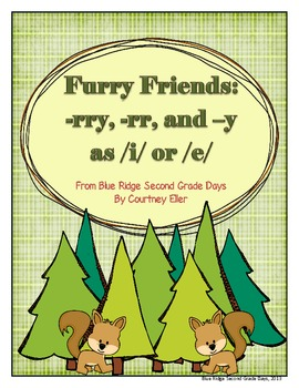 Furry Friends In The Forest: -rr, -rry, and y as i or e Wo