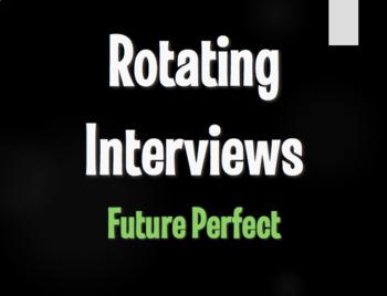 Spanish Future Perfect Rotating Interviews