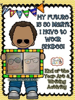 Future So Bright - Writing and Art Activity