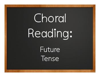 Spanish Future Tense Choral Reading