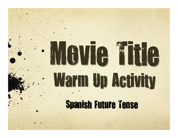 Spanish Future Tense Movie Titles