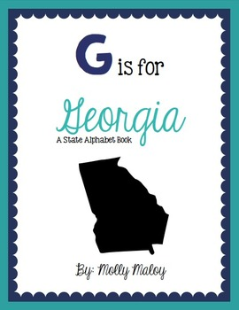 G is for Georgia (A State Alphabet Book)