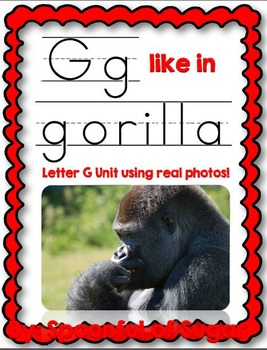 G Like in Gorilla (Letter G Unit Using Real Photos!)