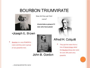 Georgia Studies Bourbon Triumvirate and Henry Grady Power Point