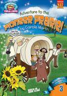 Adventure to a Pioneer Prairie!