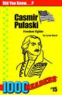 Casimir Pulaski: Freedom Fighter