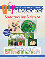 DIY Classroom:  Spectacular Science for the Do-It-Yourself