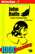 John Rolfe: Famous Founding Father