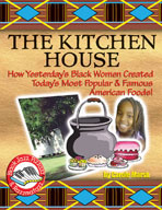 Kitchen House: How Yesterday's Black Women Created Today's