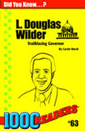 L Douglas Wilder: Trailblazer Governor