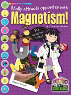 Molly Attracts Opposites with Magnetism