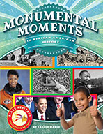 Monumental Moments in African American History (ebook)