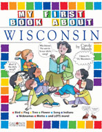 My First Book About Wisconsin!