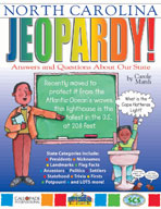 North Carolina Jeopardy ! : Answers & Questions About Our State!