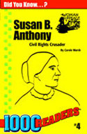 Susan B Anthony: Civil Rights Crusader