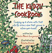 The Kudzu Cookbook: Cooking up a storm with that wild & cr