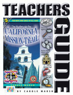 The Mystery on the California Mission Trail Teacher's Guide