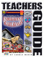 The Mystery on the Underground Railroad Teacher's Guide