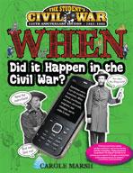 WHEN Did It Happen in the Civil War?