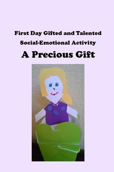 GATE First Day Social-Emotional Activity -- A Precious Gift