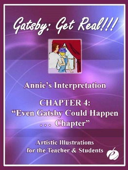 "ELA: GATSBY – Chapter 4 –""PowerPoint (Illustrations by Annie)"""