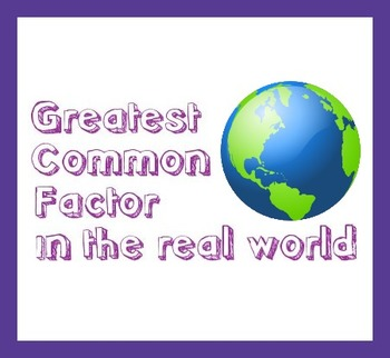 GCF - Greatest Common Factor Real World Problems