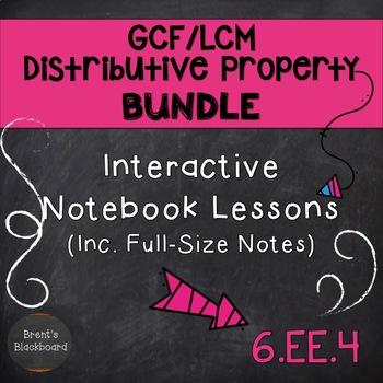 GCF/LCM and Distributive Property CCSS 6.NS.4 (BUNDLE)