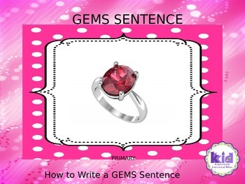 GEMS STRATEGY:  Mneumonic for developing sentences