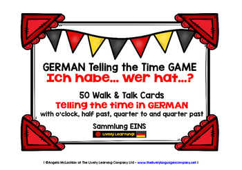 GERMAN TELLING THE TIME GAME - I HAVE, WHO HAS? (1)