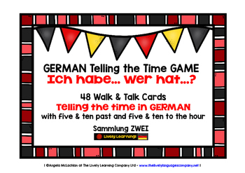 GERMAN TELLING THE TIME GAME - I HAVE, WHO HAS? (2)