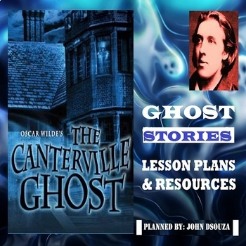 GHOST STORIES: LESSON PLANS & RESOURCES
