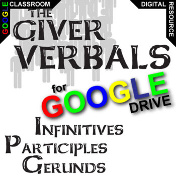 THE GIVER Verbals (Infinitives, Participles, Gerunds) (Cre