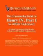 Grammardog Guide to Henry IV, Part I