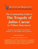 Grammardog Guide to Julius Caesar
