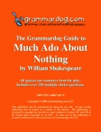 Grammardog Guide to Much Ado about Nothing