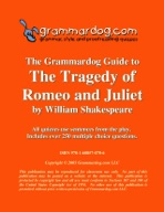 Grammardog Guide to Romeo and Juliet