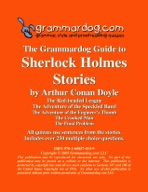 Grammardog Guide to Sherlock Holmes Stories