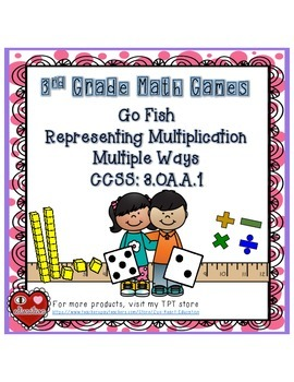 GO FISH: Representing Multiplication Multiple Ways (3 VERS