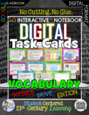 GO Interactive Digital Task Cards  Vocabulary Google Edition