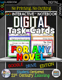 Digital Task Cards Language Arts For Any Novel GO Interact