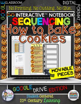 GO INTERACTIVE NOTEBOOK SEQUENCING HOW TO BAKE COOKIES GOO