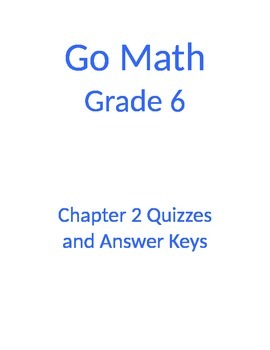 GO MATH Chapter 2 Quizzes and Answer Keys