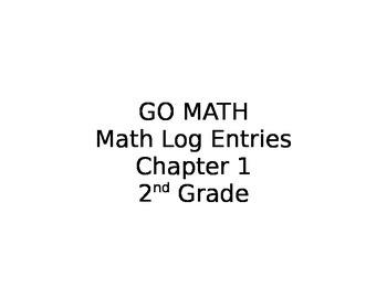GO MATH Math Log Entries Chapter 1 Grade 2