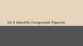 GO Math 15.4 Identify Congruent Figures Lesson