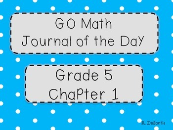 GO Math Journal of the Day Posters Grade 5 Chapter 1