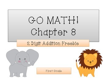 GO Math! 1st Grade Chapter 8 Freebie (Adding Groups of 10)
