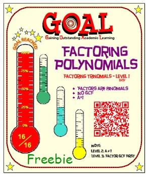 GOAL NO PREP - FREEBIE Factoring Poly - Trinomial Level 1