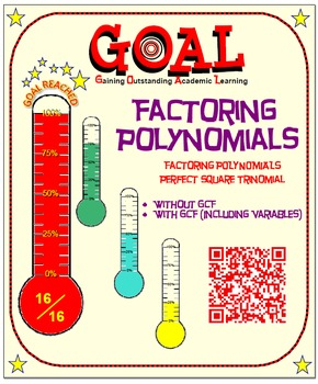 GOAL NO PREP - Factoring Poly - Perfect Square Trinomial &